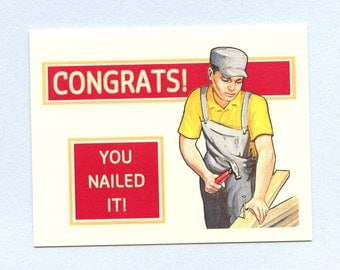 YOU NAILED IT - Congratulations Card - Congratulations - Graduation - Graduation Card - Funny Grad Card - Congrats Card - Item# C010