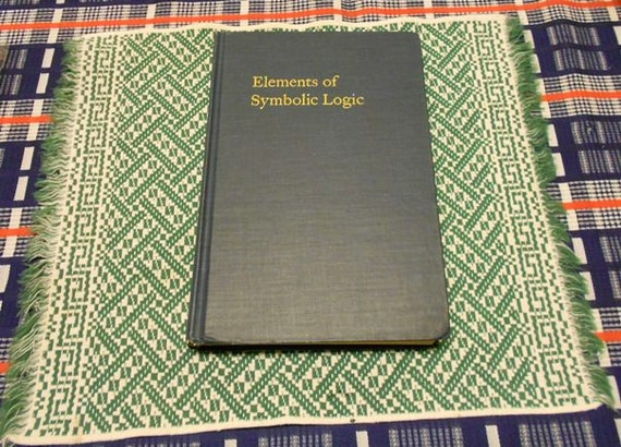 Hans Reichenbach: Elements of Symbolic Logic 1st edition Hardcover 1947