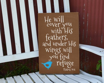He will cover you with His feathers Psalm 91:4 scripture painted wood sign