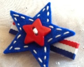 July 4th, Red White and Blue,Patriotic Independence Day,Star Felt Hair Clip -100% Wool - No Slip Clip