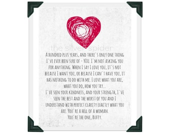 Spike's Love Speech - TV Typography - Buffy the Vampire Slayer - Quotation Art Print 8x10