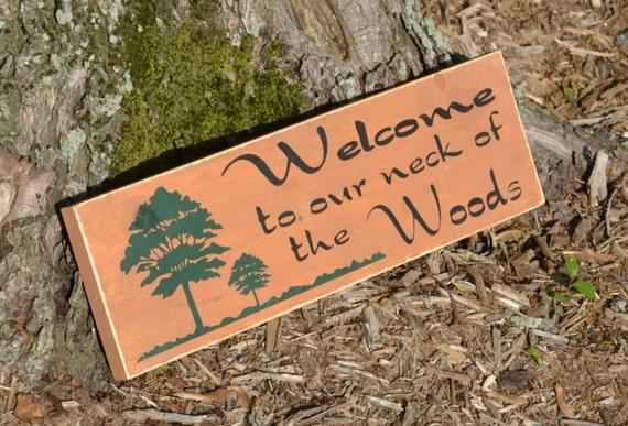 Welcome to our Neck of the Woods- Camping Sign Hand Painted