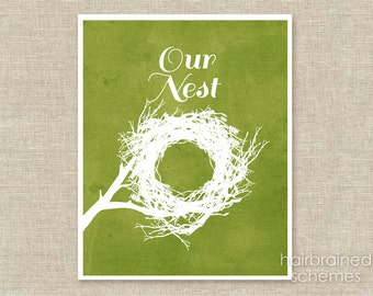 Our Nest Typography Poster  - Welcome Sign Home Decor Digital Art Print - Spring Easter Fresh Green