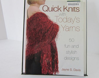 Quick Knits with Today's Yarns Jayne S. Davis Knitting Patterns Hats Purses Shawls