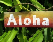 ALOHA SIGN - Hand Painted