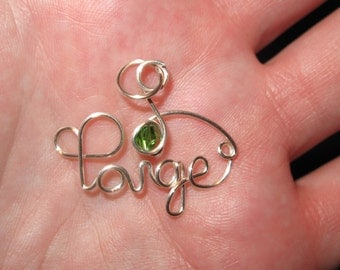 Wire Wrapped YOUR NAME and BIRTHSTONE Made to Order Pendant
