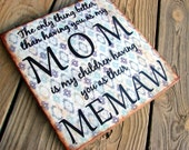 Distressed Wood MOM MEMAW Quote Wall Sign - vintage look - The only thing better than having you as my mom