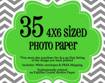 35 Professionally Printed 4x6's - 1 sided Photo Cards - FREE Shipping