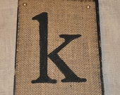 Burlap Letter k on Wood - 7x11