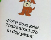 40th Birthday in Dog Years