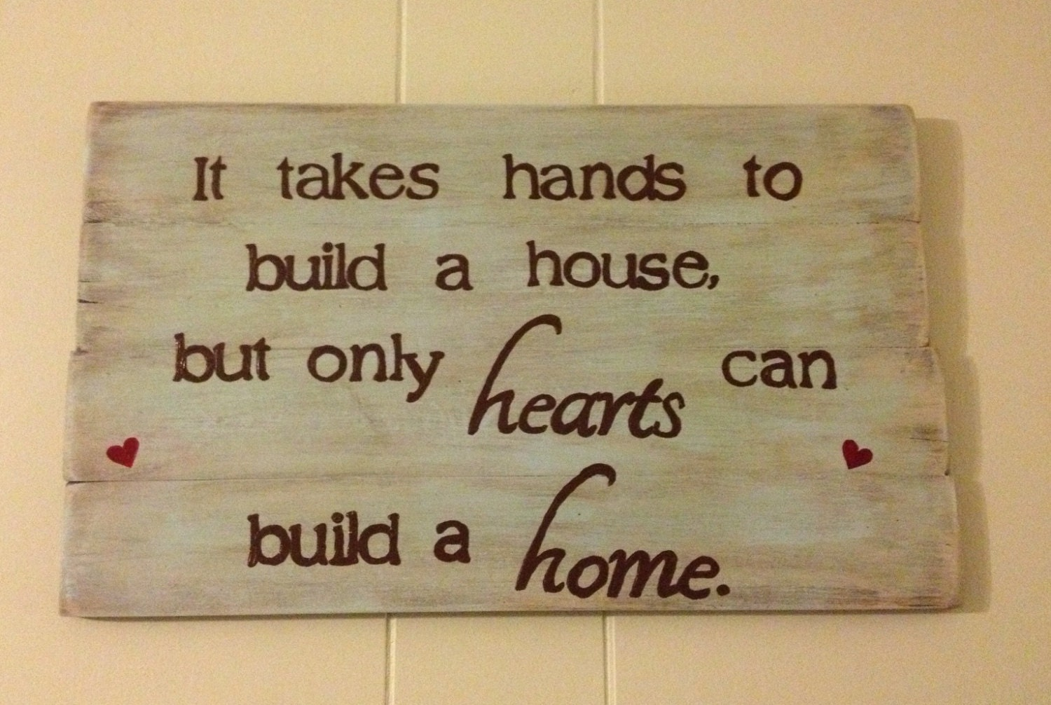 Barn Wood Wall Art It Takes Hands To Build A House But Only