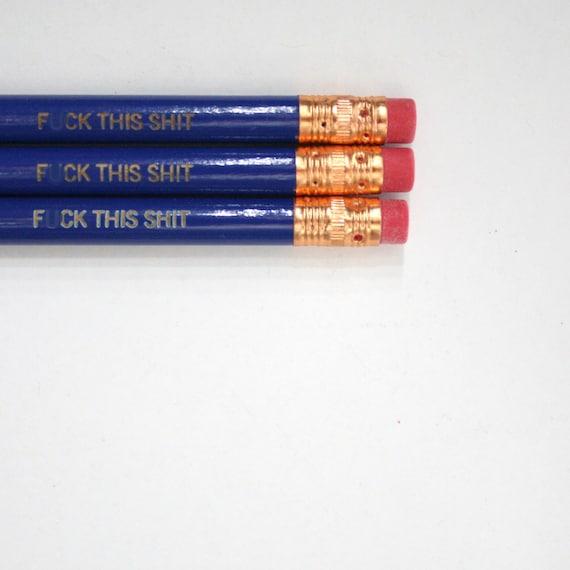 f%ck this sht pencil set 3 engraved pencils in midnight blue. fudge this crap. MATURE