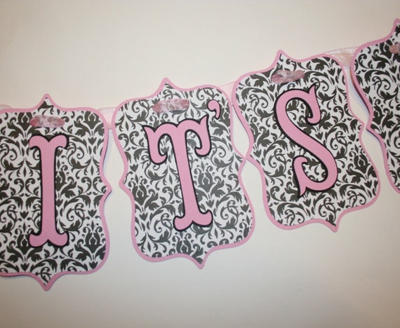 Pink and Black Damask It's A Girl Banner - Ready To Be Shipped