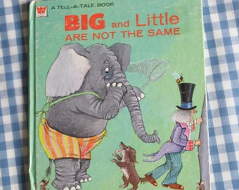 big and little are not the same, vintage 1972 children's tell-a-tale book