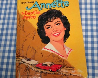 walt disney's annette - the desert inn mystery, vintage 1961 children's book