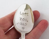 Hand Stamped Spoon, I Love You Dad, Father's Day Gift, Gifts for Dad, Vintage Silverplated Spoon, Eco Friendly Upcycled Gift for Men
