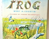 Vintage hardcover book.  Frog Went A-Courtin' by John Langstaff