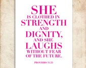 She is clothed in strength and dignity. Proverbs 31:25. PInk. 8x10.  DIY Printable Christian Poster. PDF.Bible Verse.