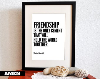 Friendship. Winston Churchill Quote. Printable Inspiration. 8x10. DIY. Printable. PDF.