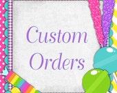 Custom Order for Shanika Thompson
