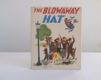 1940s Child's Book, The Blowaway Hat, Children's Picture Book, Windy Day Story About a Hat, Leone Adelson, Dellwyn Cunningham, David's Story