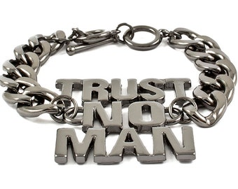 "Trust No Man"" Silver/Pewter Statement Bracelet  Chain Link Hot Trendy"