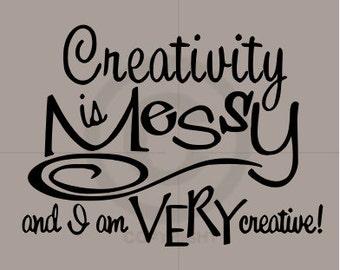 Messy Creativity - Vinyl Wall Art