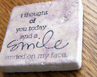 magnet, natural stone, tumbled tile  - inspirational quote - thoughts of you
