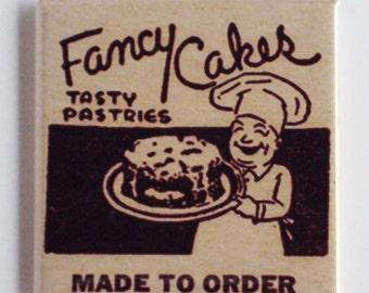 "Fancy Cakes ""Made to Order"" Fridge Magnet"