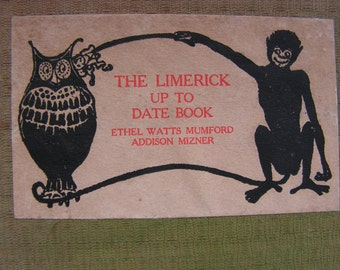 1903 The LIMERICK Up To Date Book First Edition Ethel Watts Mumford San Francisco