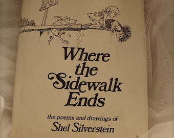 Where the Sidewalk Ends by Shel Silverstein, published 1974 lst edition