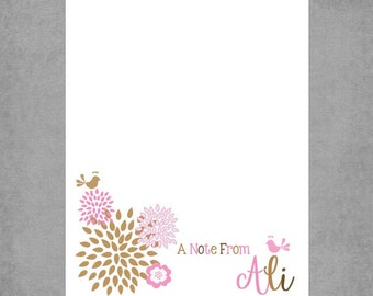 "Notepad - Soft, Feminine Flowers in Pink & Tan with Birds - Personalized Custom - Assorted Colors Available - ""A Note From"" - Ali."
