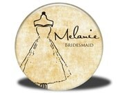 PERSONALIZED Bridesmaid Wedding Favor - Mirror, Magnet, Bottle Opener or Pin - Dress
