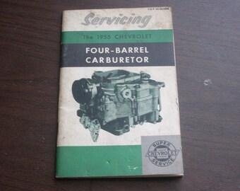 Vintage 1955 Chevrolet - Servicing The Four-Barrel Carburetor Manual