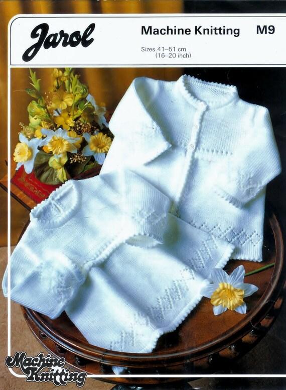 Baby  Machine Knitting Pattern Jarol M9 -  Matinee Jacket and Dress 16 to 20ins