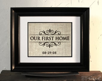 Burlap Sign Wall Decor. Our First Home. Perfect Gift. Unframed.