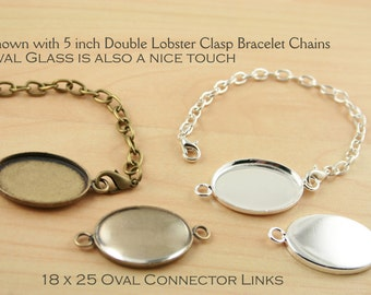 10 OVAL Connector Links. Bronze or Silver  18 x 25mm Bracelets, Dangle Earrings, Mini Pendant, Charms. Optional Oval Glass/5 inchChains