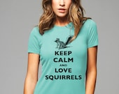Keep Calm and Love Squirrels T-Shirt - Soft Cotton T Shirts for Women, Men/Unisex, Kids