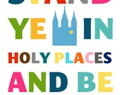 Stand Ye in Holy Places - Poster - Digital Download - Printable