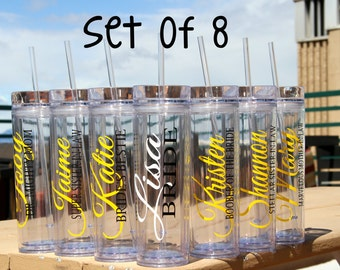 SALE, 8 Skinny Personalized Bridesmaid Tumblers - Wedding Party Acrylic Tall Tumblers - Set of EIGHT