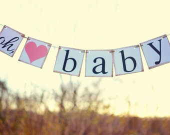 Oh baby Banner, Baby Shower banner, Baby announcement, oh baby sign