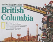 Vintage Historical Map National Geographic The making of Canada British Columbia April 1992