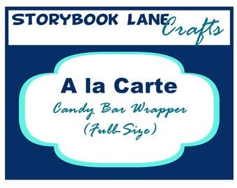 Candy Bar Wrapper Printable - A la Carte Party Single