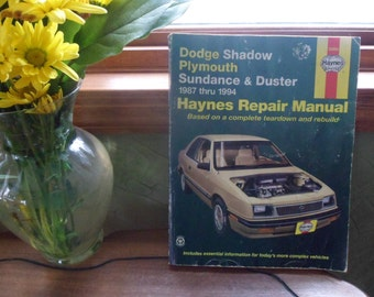 Haynes Dodge Shadow, Plymouth Sundance & Duster Repair Manual 1987-1994