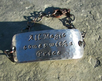 Once Upon A Time Hand Stamped  All Magic comes with a Price Bracelet