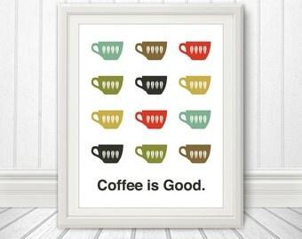 Coffee, Coffee Print, Coffee Print, Coffee Poster, Mid Century Art, Retro, Coffee is Good, Multiple Sizes