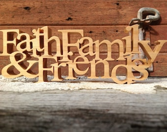 Faith family & friends pine fret work