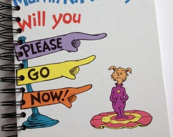 Marvin K Mooney Will You Please Go Now Dr. Seuss Beginner Books Recycled Journal Notebook