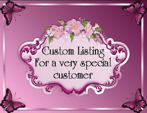 Custom Listing for CINDY