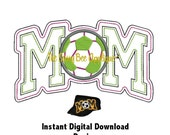 DD SOCCER MOM Open Edge Applique - Machine Embroidery - 5x7 or 9x7 Hoop- Instant Download - Great For Cadet Caps or Totes